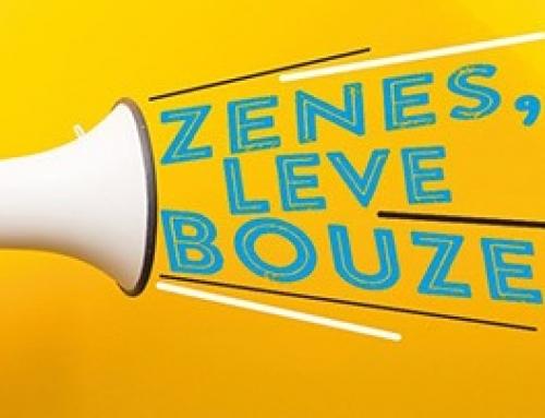 Zes, Leve, Bouze !